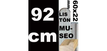 LISTÓN MUSEO (60 X 22) - 92 CM