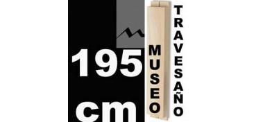 TRAVESAÑO MUSEO (60 X 22) - 195 CM
