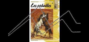 LIBROS DE TÉCNICAS ARTÍSTICAS LEONARDO Nº 6 LOS CABALLOS