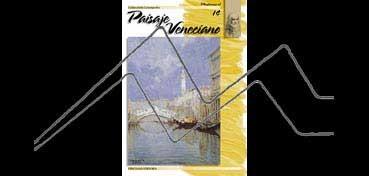 LIBROS DE TÉCNICAS ARTÍSTICAS LEONARDO Nº 14 PAISAJE VENECIANO