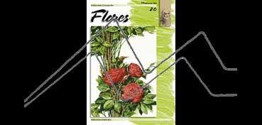 LIBROS DE TÉCNICAS ARTÍSTICAS LEONARDO Nº 20 FLORES