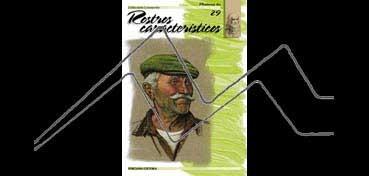 LIBROS DE TÉCNICAS ARTÍSTICAS LEONARDO Nº 29 ROSTROS CARACTERÍSTICOS