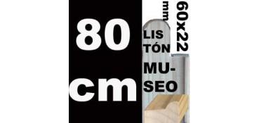 LISTÓN MUSEO (60 X 22) - 80 CM