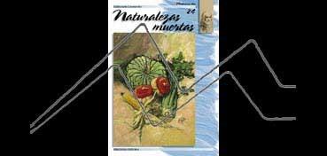 LIBROS DE TECNICAS ARTÍSTICAS LEONARDO Nº 24 NATURALEZAS MUERTAS