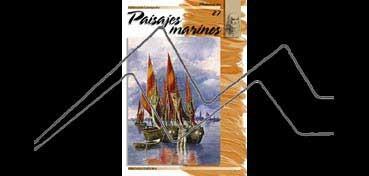 LIBROS DE TECNICAS ARTÍSTICAS LEONARDO Nº 27 PAISAJES MARINOS