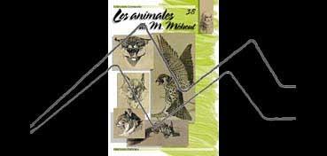 LIBROS DE TECNICAS ARTÍSTICAS LEONARDO Nº 38 LOS ANIMALES DE M. MÉHEUT
