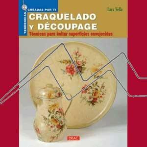 CRAQUELADO Y DECOUPAGE