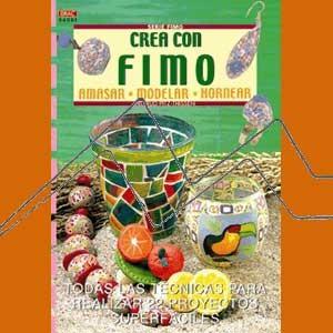 SERIE FIMO Nº1 CREA CON FIMO
