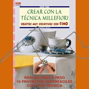 SERIE FIMO Nº4 CREAR CON LA TÉCNICA MILLEFIORI