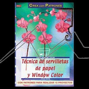 TÉCNICA DE SERVILLETAS DE PAPEL Y WINDOW COLOR