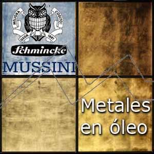 METALES EN ÓLEO SCHMINCKE MUSSINI