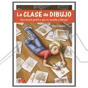 LA CLASE DE DIBUJO. UNA NOVELA GRÁFICA QUE TE ENSEÑA A DUBUJAR
