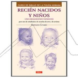 RECIÉN NACIDOS Y NIÑOS. CÓMO DIBUJAR ROSTROS Y EXPRESIONES