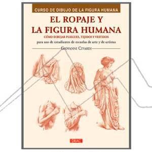 EL ROPAJE Y LA FIGURA HUMANA. CÓMO DIBUJAR PLIEGUES, TEJIDOS Y VESTIDOS