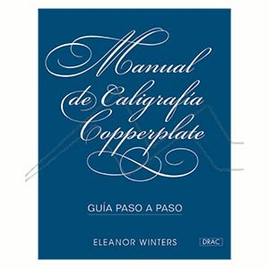 MANUAL DE CALIGRAFÍA COPPERPLATE - GUÍA PASO A PASO