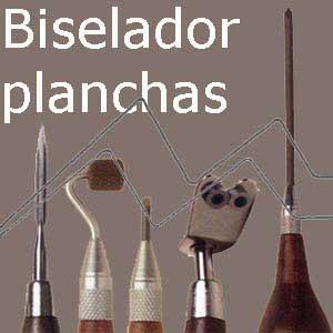 BISELADOR PLANCHAS