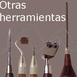 OTRAS HERRAMIENTAS DE GRABADO
