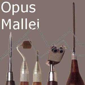 OPUS MALLEI